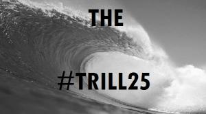 TheTrill25
